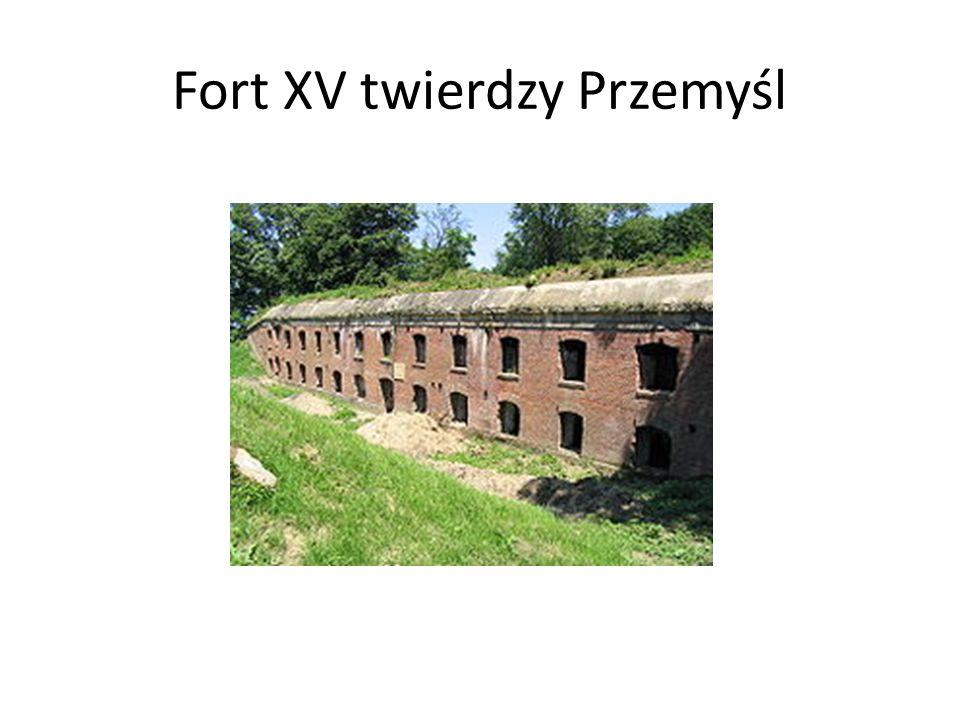 Fort XV twierdzy Przemyśl