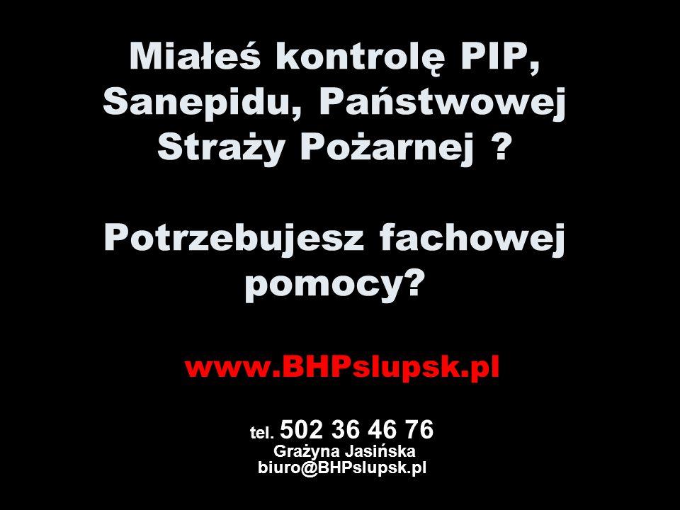 POTRZEBUJESZ SZKOLEŃ Z ZAKRESU PIERWSZEJ POMOCY ? www.BHPslupsk.pl tel. 502 36 46 76 Grażyna Jasińska biuro@BHPslupsk.pl