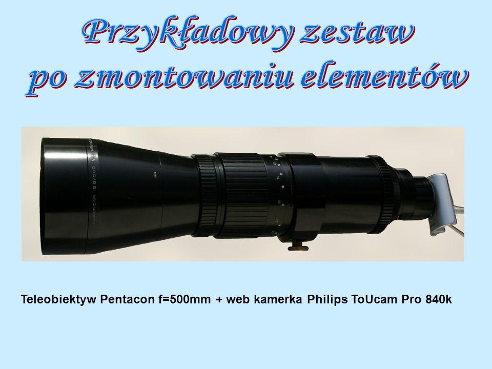 Teleobiektyw Pentacon f=500mm + web kamerka Philips ToUcam Pro 840k