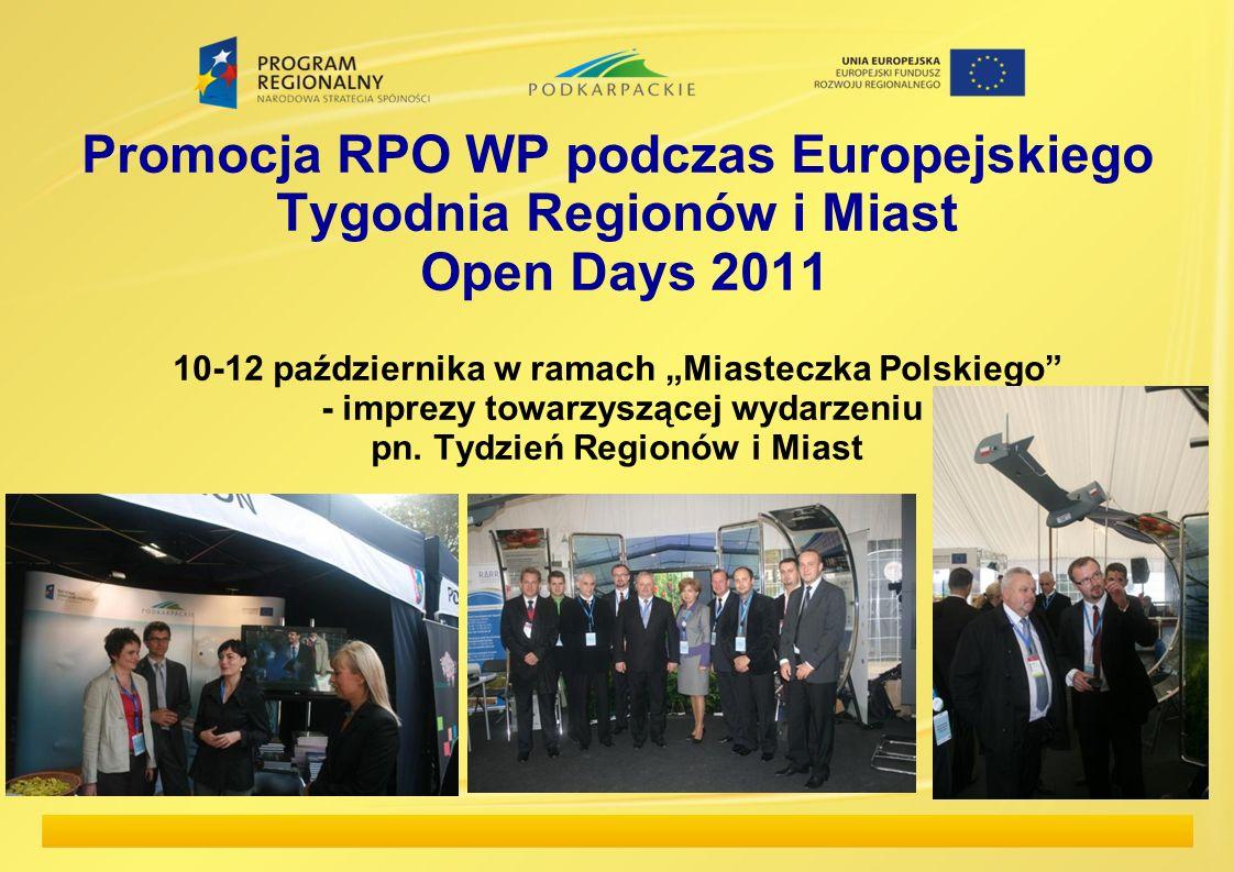 Promocja RPO WP podczas Europejskiego Tygodnia Regionów i Miast Open Days 2011 10-12 października w ramach Miasteczka Polskiego - imprezy towarzyszące