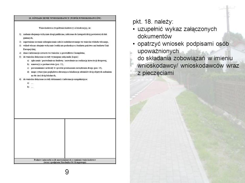 Załączniki do wniosku (wymóg programowy) Aktualne pozwolenie na budowę/zgłoszenie zamiaru wykonania robót budowlanych/ zezwolenie na realizację inwestycji drogowej, odpowiednio do przepisów ustawowych, na cały zakres robót objętych wnioskiem o dofinansowanie W przypadku robót objętych zgłoszeniem starszym niż 2 lata/ pozwoleniem na budowę starszym niż 3 lata załączyć należy dziennik budowy świadczący o trwaniu prac