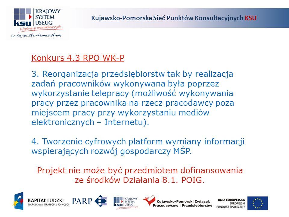 Kujawsko-Pomorska Sieć Punktów Konsultacyjnych KSU Konkurs 4.3 RPO WK-P 3.