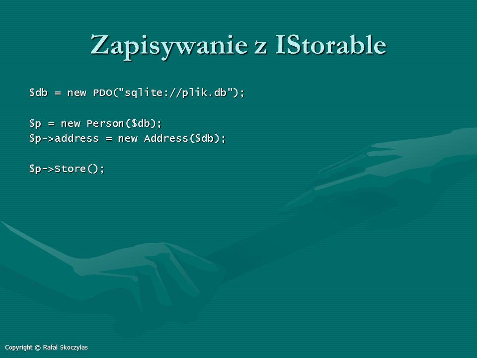 Zapisywanie z IStorable $db = new PDO(
