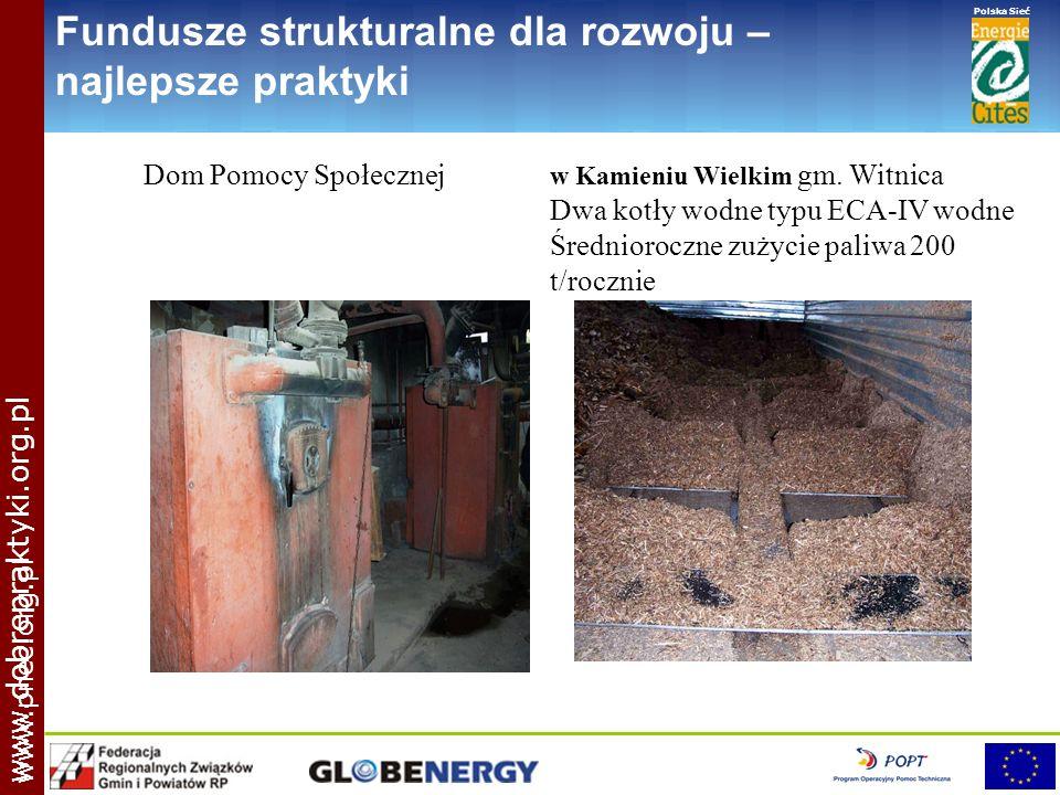 www.pnec.org.pl Polska Sieć www.dobrepraktyki.org.pl Fundusze strukturalne dla rozwoju – najlepsze praktyki Dom Pomocy Społecznej w Kamieniu Wielkim g