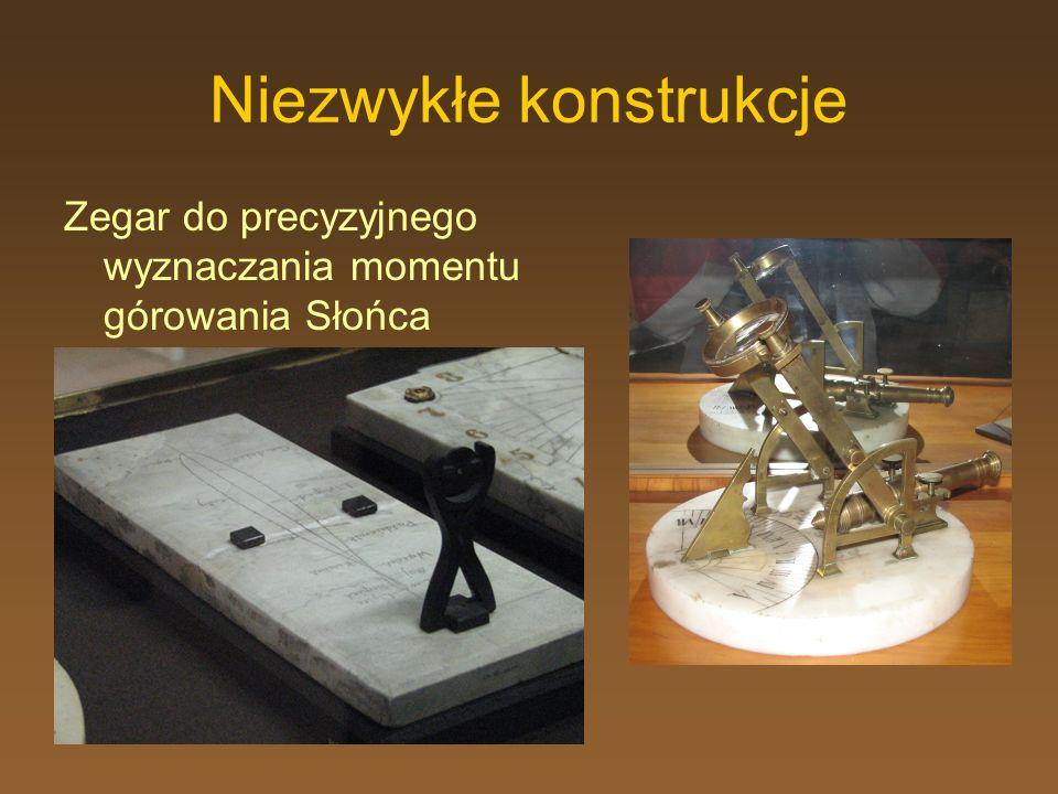 Niezwykłe konstrukcje Zegar do precyzyjnego wyznaczania momentu górowania Słońca