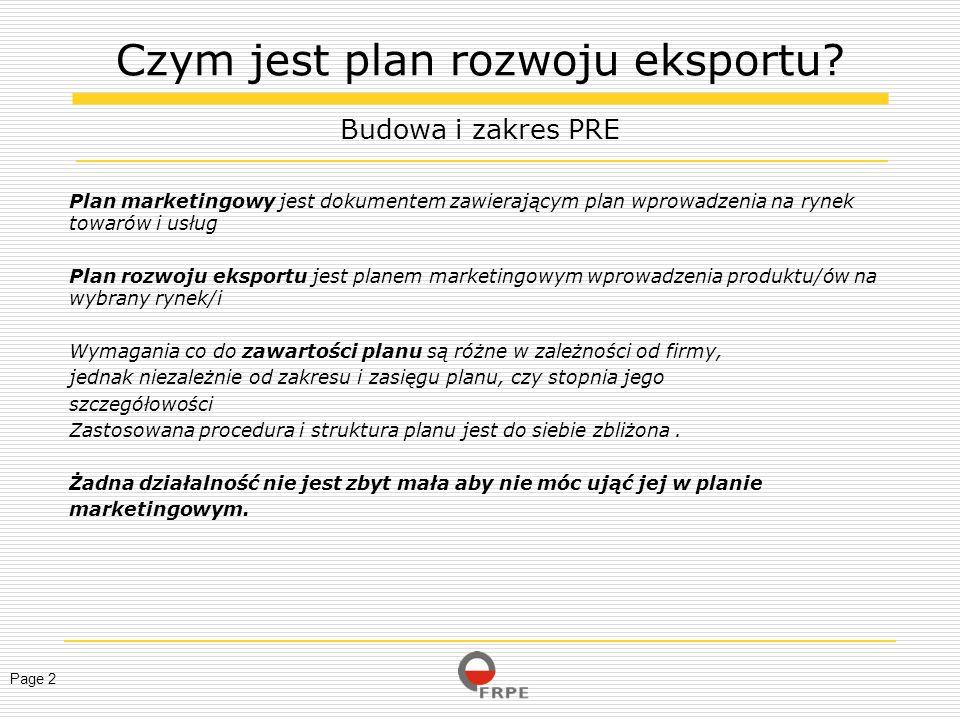Page 2 Plan marketingowy jest dokumentem zawierającym plan wprowadzenia na rynek towarów i usług Plan rozwoju eksportu jest planem marketingowym wprow