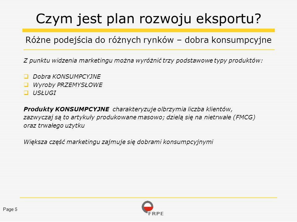 Page 6 Aby przygotować plan rozwoju eksportu należy zebrać informacje i przeprowadzić badanie rynku.