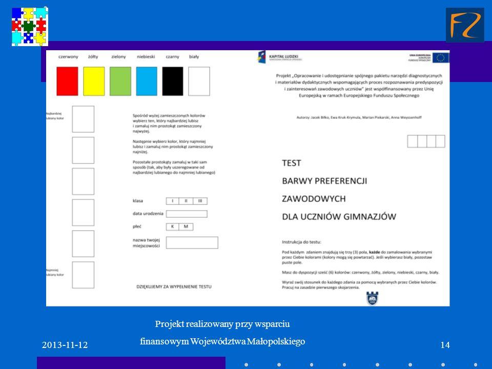 Projekt realizowany przy wsparciu finansowym Województwa Małopolskiego 2013-11-1214