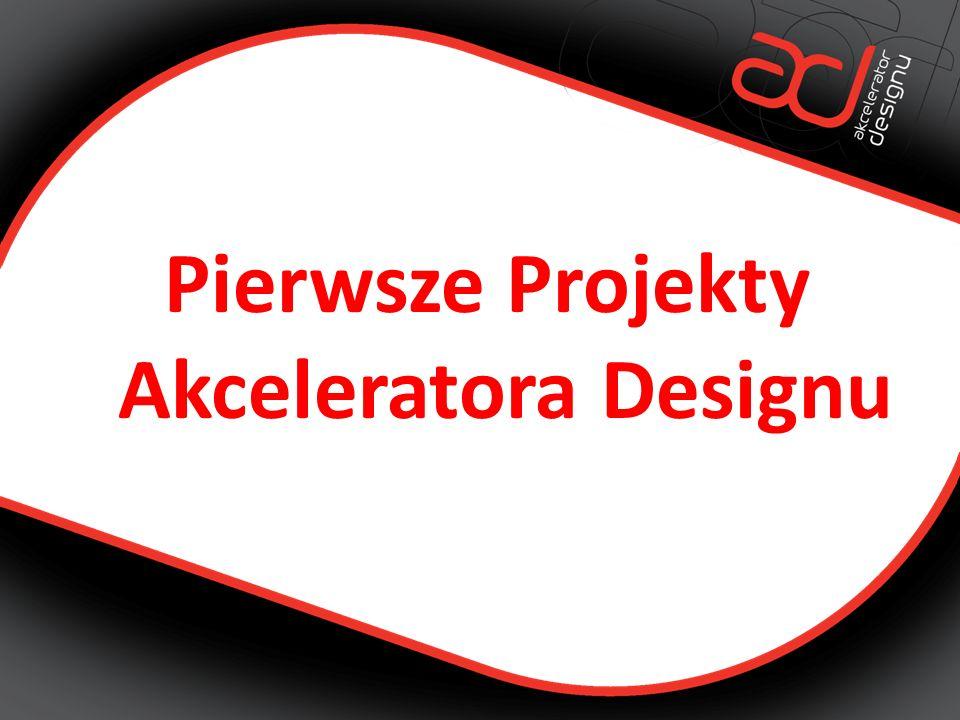 Pierwsze Projekty Akceleratora Designu