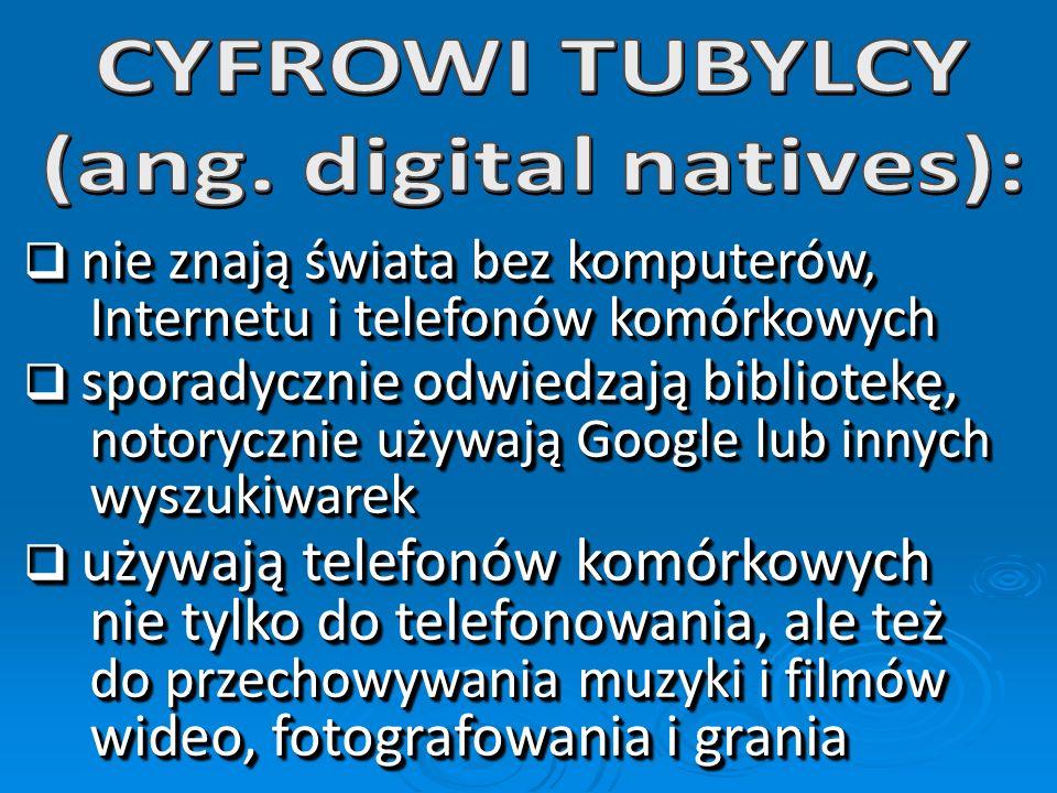 cyfrowych tubylców cyfrowych imigrantów. cyfrowych tubylców cyfrowych imigrantów.