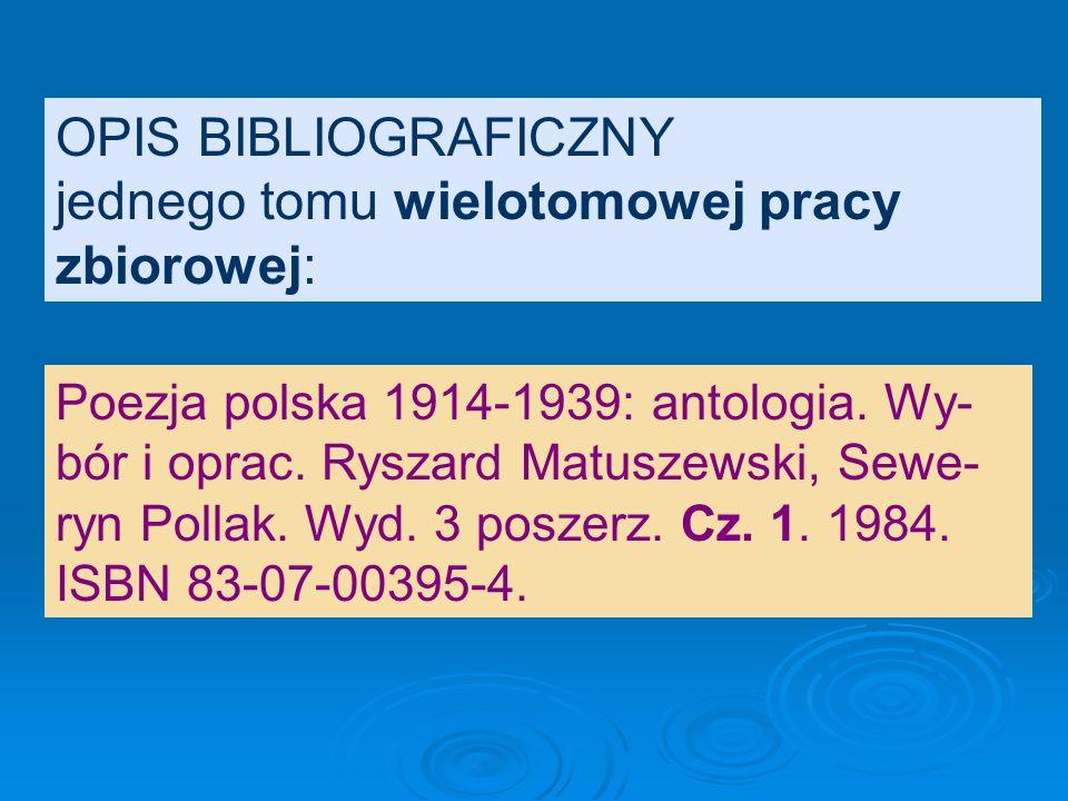 OPIS BIBLIOGRAFICZNY pracy zbiorowej: Kompendium wiedzy o ekologii. Pod red. Jana Strzałko i Teresy Mossor- Pietraszewskiej. Wyd. 2 popr. i uzup. 2001
