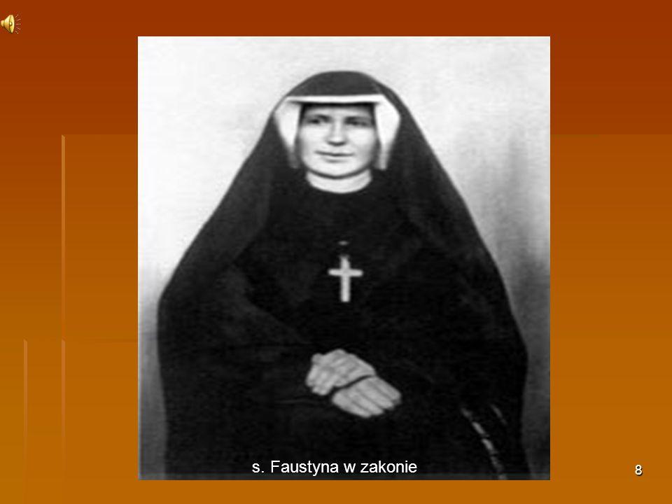 8 s. Faustyna w zakonie