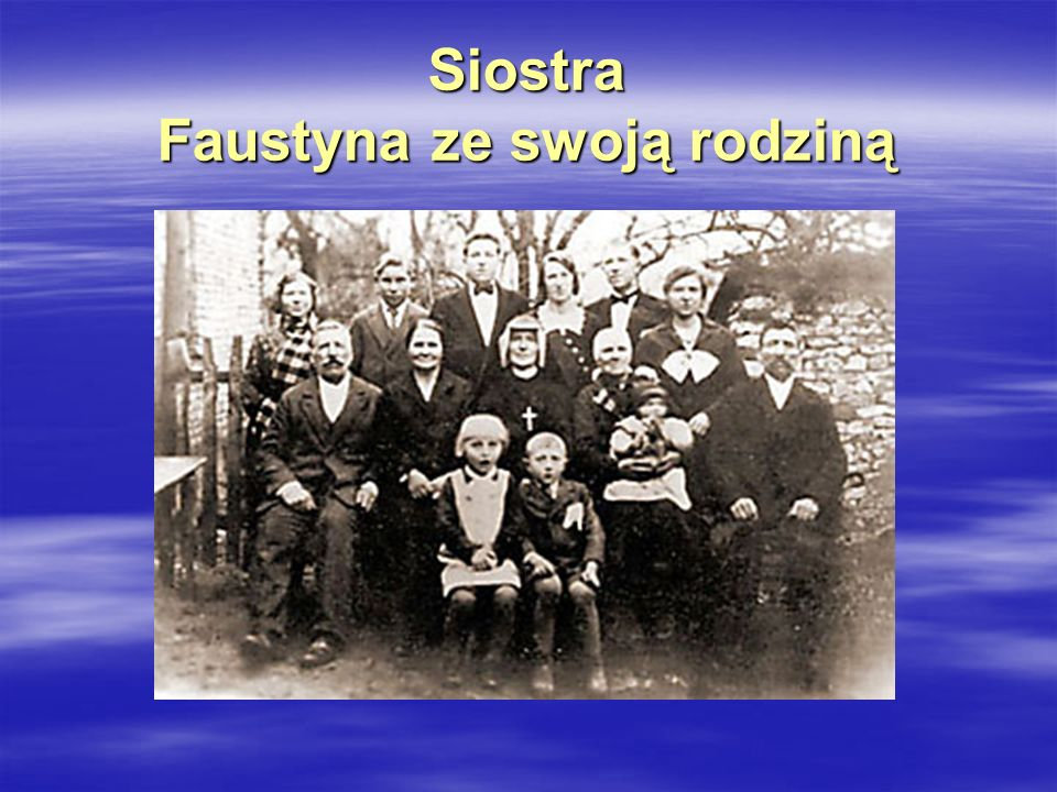 Objawienia Pana Jezusa Pan Jezus objawiał się Faustynie wielokrotnie od roku 1931 do 1938.
