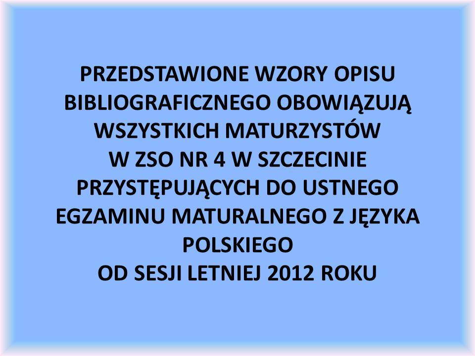 WZÓR OPISU BIBLIOGRAFICZNEGO ARTYKUŁU Z PRACY ZBIOROWEJ Brykalska Maria, Praca organiczna i praca u podstaw, w: Słownik literatury polskiej XIX wieku, red.