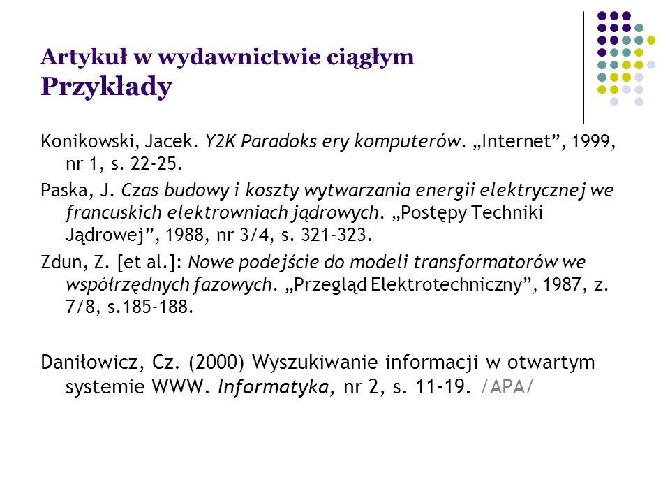Artykuł w wydawnictwie ciągłym Przykłady Konikowski, Jacek.
