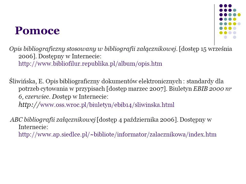 Pomoce Opis bibliograficzny stosowany w bibliografii załącznikowej.