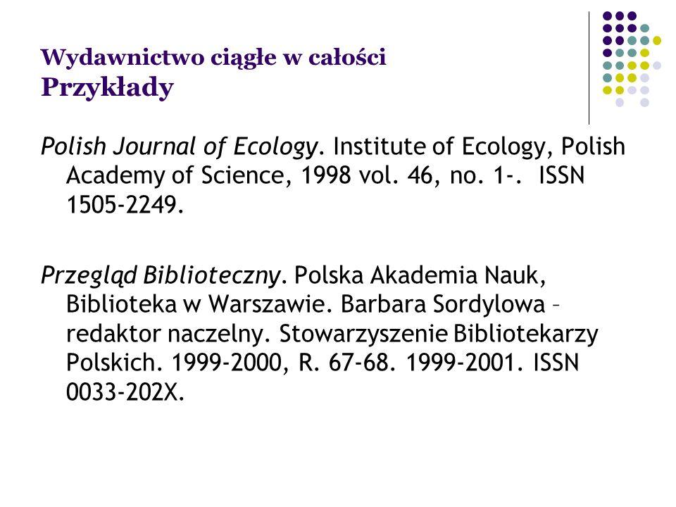 Wydawnictwo ciągłe w całości Przykłady Polish Journal of Ecology.