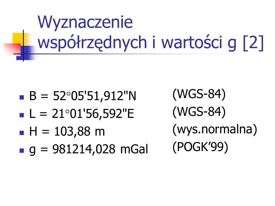 Wyznaczenie współrzędnych i wartości g [2] B = 52°05'51,912