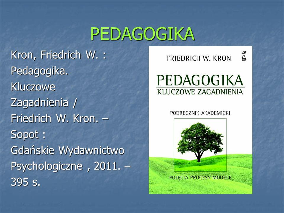 PEDAGOGIKA Ledzińska, Maria : Młodzi dorośli w dobie globalizacji.