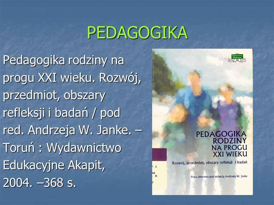 PEDAGOGIKA PRZEDSZKOLNA Ungeheuer-Gołąb, Alicja : Literackie inspiracje w rozwoju przedszkolaka / Alicja Ungeheuer-Gołąb.