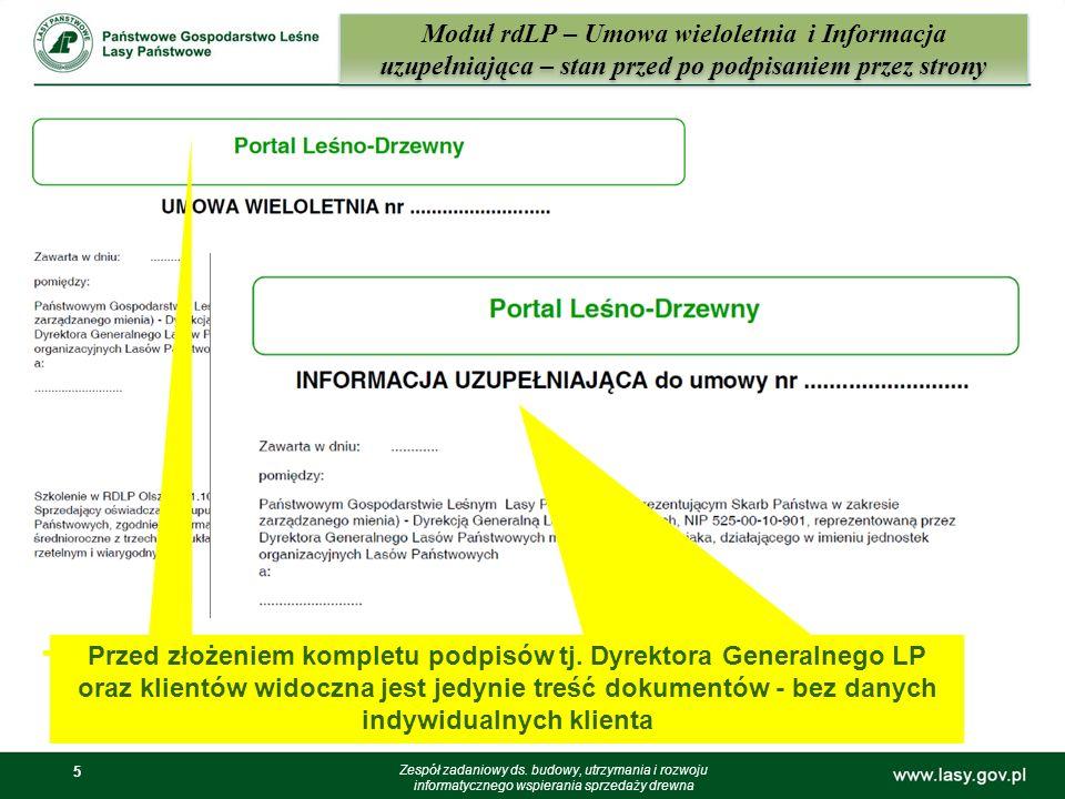 5 5 Moduł rdLP – Umowa wieloletnia i Informacja uzupełniająca – stan przed po podpisaniem przez strony Zespół zadaniowy ds. budowy, utrzymania i rozwo