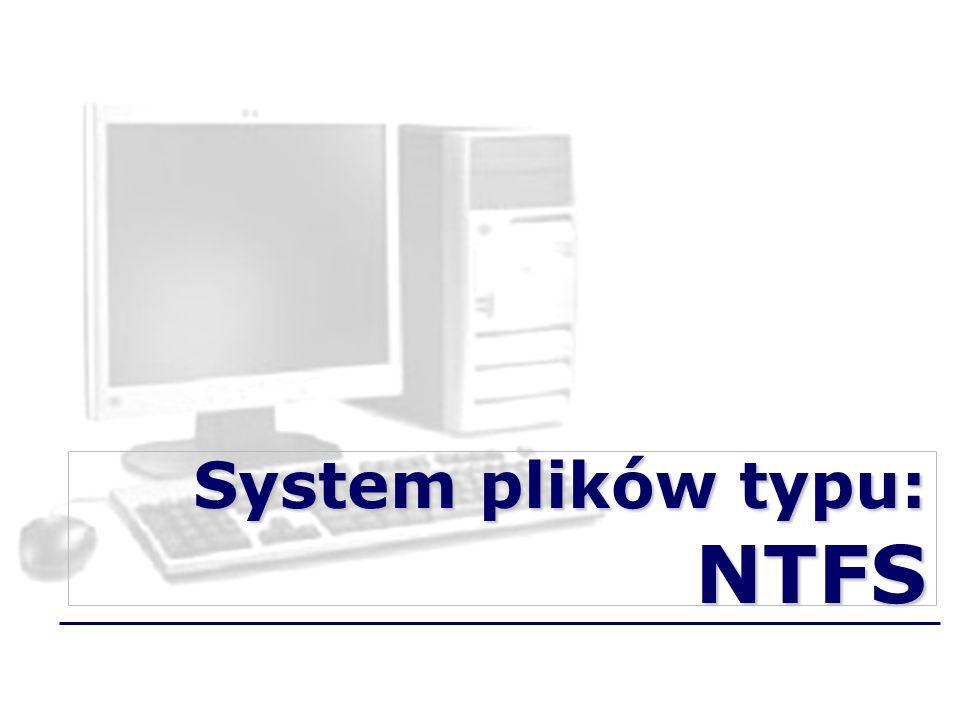 System plików typu: NTFS