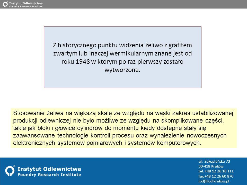 www.iod.krakow.pl ul. Zakopiańska 73 30-418 Kraków tel. +48 12 26 18 111 fax +48 12 26 60 870 iod@iod.krakow.pl Z historycznego punktu widzenia żeliwo