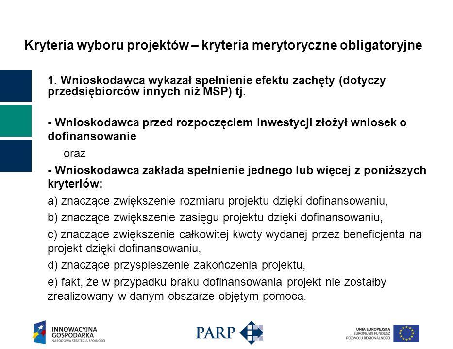 Kryteria wyboru projektów – kryteria merytoryczne obligatoryjne 1.
