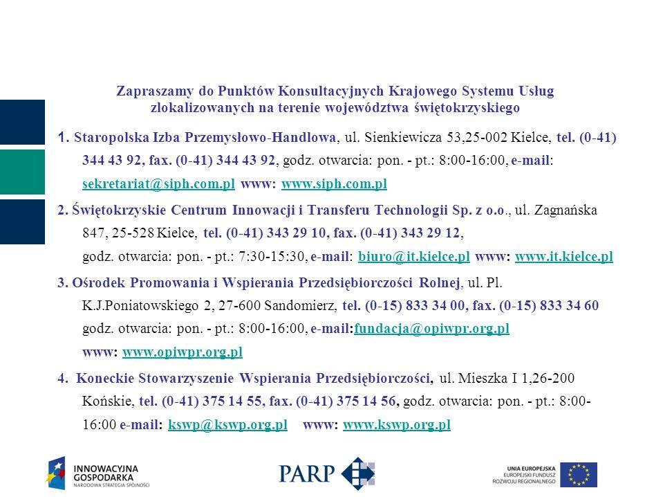 Zapraszamy do Punktów Konsultacyjnych Krajowego Systemu Usług zlokalizowanych na terenie województwa świętokrzyskiego 1. Staropolska Izba Przemysłowo-
