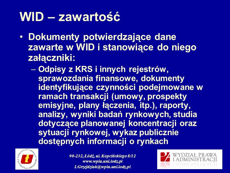 90-232, Łódź, ul. Kopcińskiego 8/12 www.wpia.uni.lodz.pl LGrzejdziak@wpia.uni.lodz.pl WID – zawartość Dokumenty potwierdzające dane zawarte w WID i st