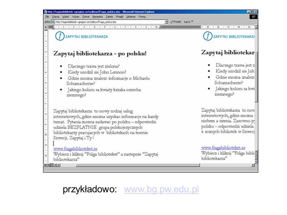 przykładowo: www.bg.pw.edu.plwww.bg.pw.edu.pl