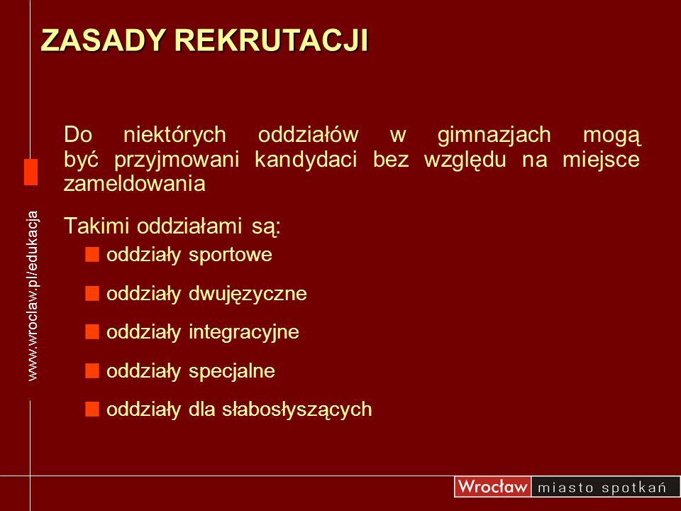 Uczniowie zameldowani poza Wrocławiem 11-22.06 do godz.12.00 możliwość elektronicznej zmiany listy preferencji szkół, wpisanie ocen, wydruk podania 28.02- 07.03 złożenie deklaracji i wymaganych załączników w szkołach z klasami sportowymi lub oddziałami dwujęzycznymi 10-14.03 dodatkowe sprawdziany predyspozycji do klas sportowych i dwujęzycznych 25.02-07.03 zalogowanie na stronie rekrutacji, wpisanie danych, wydrukowanie kodu dostępu do systemu i elektroniczny wybór szkół 20-23.06 do godz.