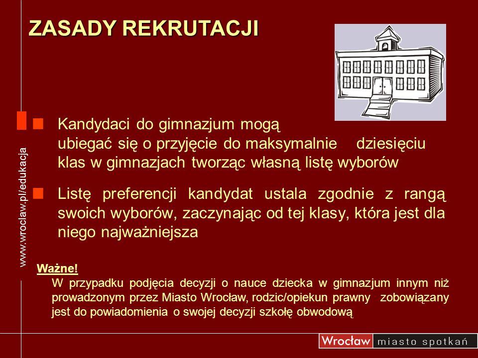 Uczniowie o specjalnych potrzebach edukacyjnych, kandydaci do oddziałów integracyjnych, specjalnych, w tym dla słabosłyszących W Wydziale Edukacji Urzędu Miejskiego Wrocławia należy złożyć: orzeczenie o potrzebie kształcenia specjalnego wydane przez Poradnię Psychologiczno-Pedagogiczną podanie rodziców/prawnych opiekunów www.wroclaw.pl/edukacja WYMAGANE DOKUMENTY O szczegóły należy pytać w wybranym gimnazjum