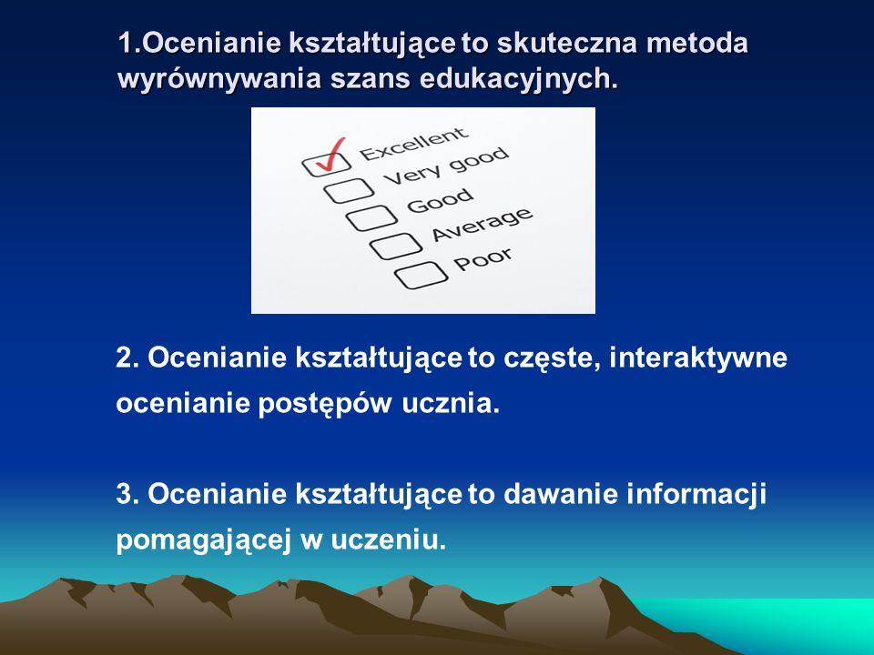 I – OCENA KOLEŻEŃSKA Uczniowie na podstawie wcześniej ustalonych kryteriów oceniają pracę kolegi czy koleżanki.