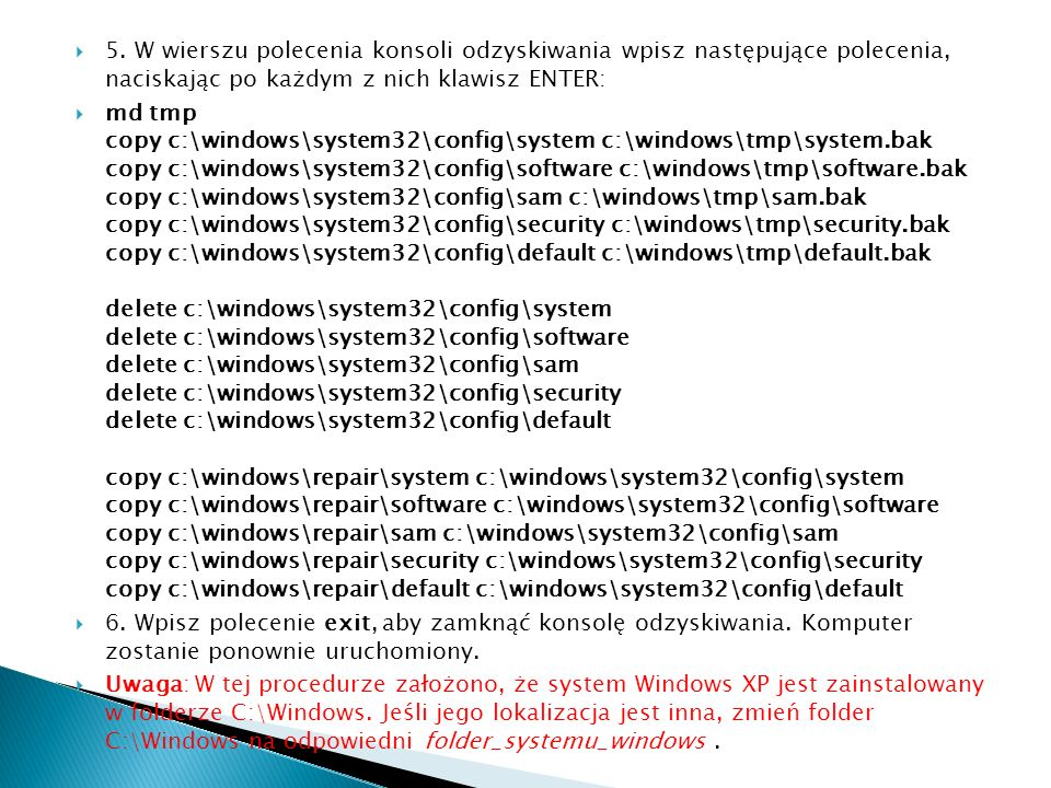 5. W wierszu polecenia konsoli odzyskiwania wpisz następujące polecenia, naciskając po każdym z nich klawisz ENTER: md tmp copy c:\windows\system32\co