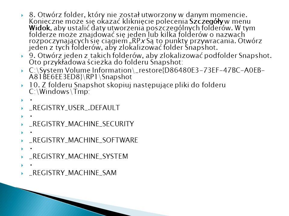 8. Otwórz folder, który nie został utworzony w danym momencie. Konieczne może się okazać kliknięcie polecenia Szczegóły w menu Widok, aby ustalić daty