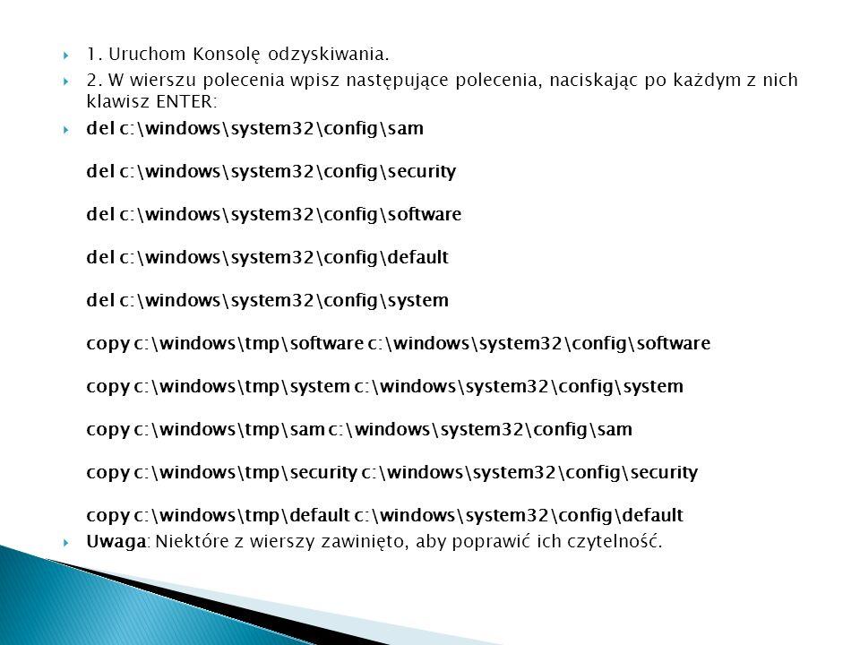 1. Uruchom Konsolę odzyskiwania. 2. W wierszu polecenia wpisz następujące polecenia, naciskając po każdym z nich klawisz ENTER: del c:\windows\system3