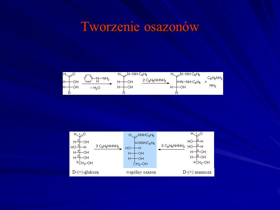 Tworzenie osazonów D-(+)-glukoza wspólny osazon D-(+) mannoza