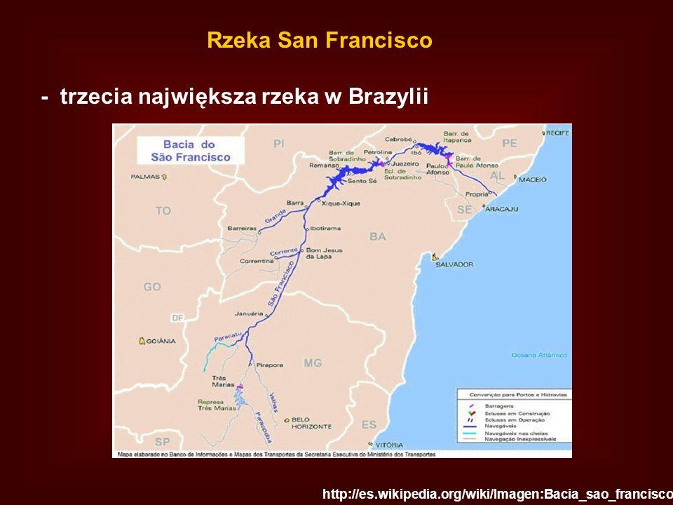 Rzeka San Francisco - trzecia największa rzeka w Brazylii http://es.wikipedia.org/wiki/Imagen:Bacia_sao_francisco.jpg