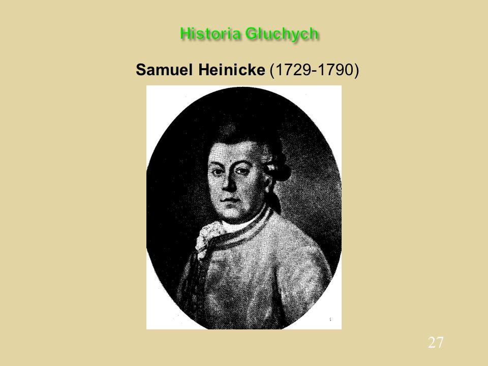 27 Historia Głuchych Samuel Heinicke (1729-1790)