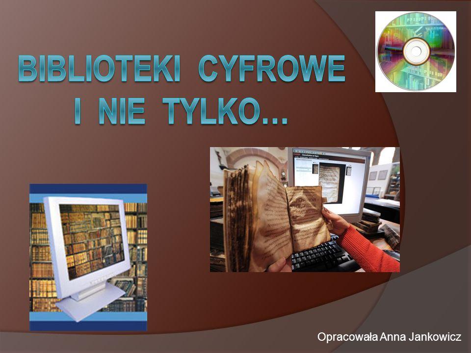 Opracowała Anna Jankowicz