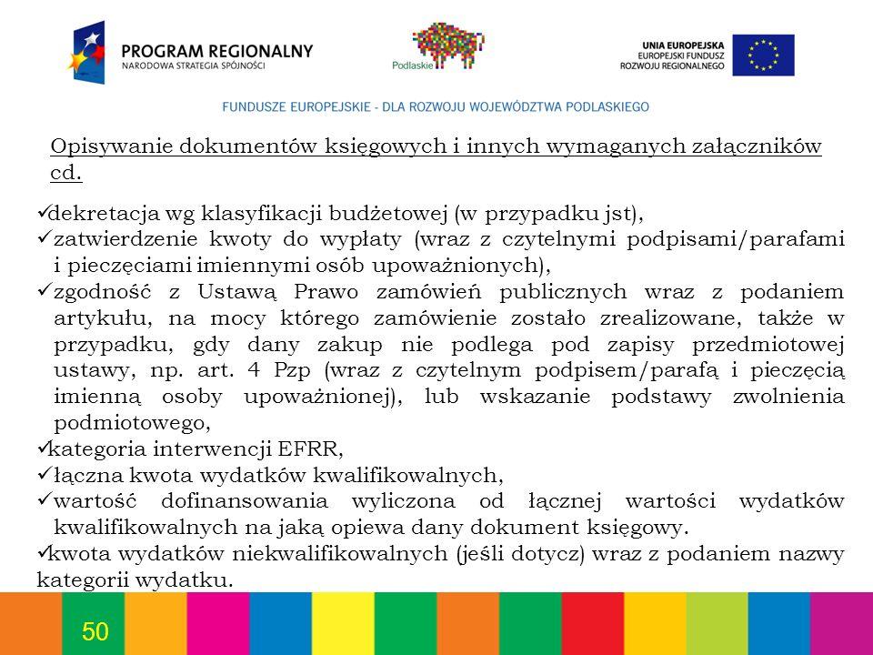 50 dekretacja wg klasyfikacji budżetowej (w przypadku jst), zatwierdzenie kwoty do wypłaty (wraz z czytelnymi podpisami/parafami i pieczęciami imienny