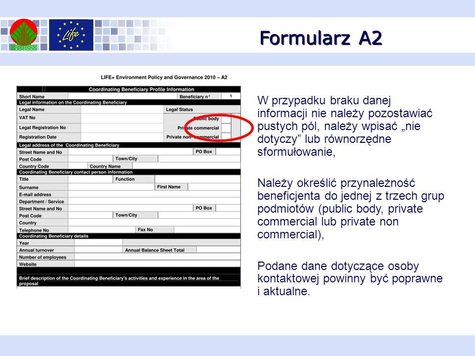 Formularz A2 W przypadku braku danej informacji nie należy pozostawiać pustych pól, należy wpisać nie dotyczy lub równorzędne sformułowanie, Należy ok