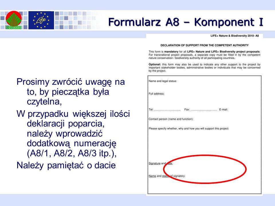 Formularz A8 – Komponent I Prosimy zwrócić uwagę na to, by pieczątka była czytelna, W przypadku większej ilości deklaracji poparcia, należy wprowadzić
