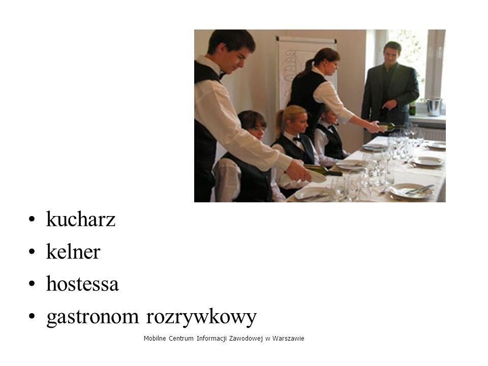 kucharz kelner hostessa gastronom rozrywkowy Mobilne Centrum Informacji Zawodowej w Warszawie