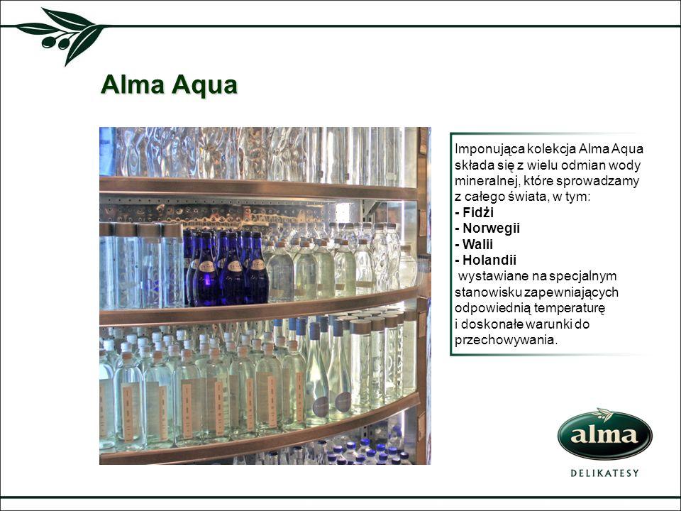 Alma Aqua Imponująca kolekcja Alma Aqua składa się z wielu odmian wody mineralnej, które sprowadzamy z całego świata, w tym: - Fidżi - Norwegii - Wali