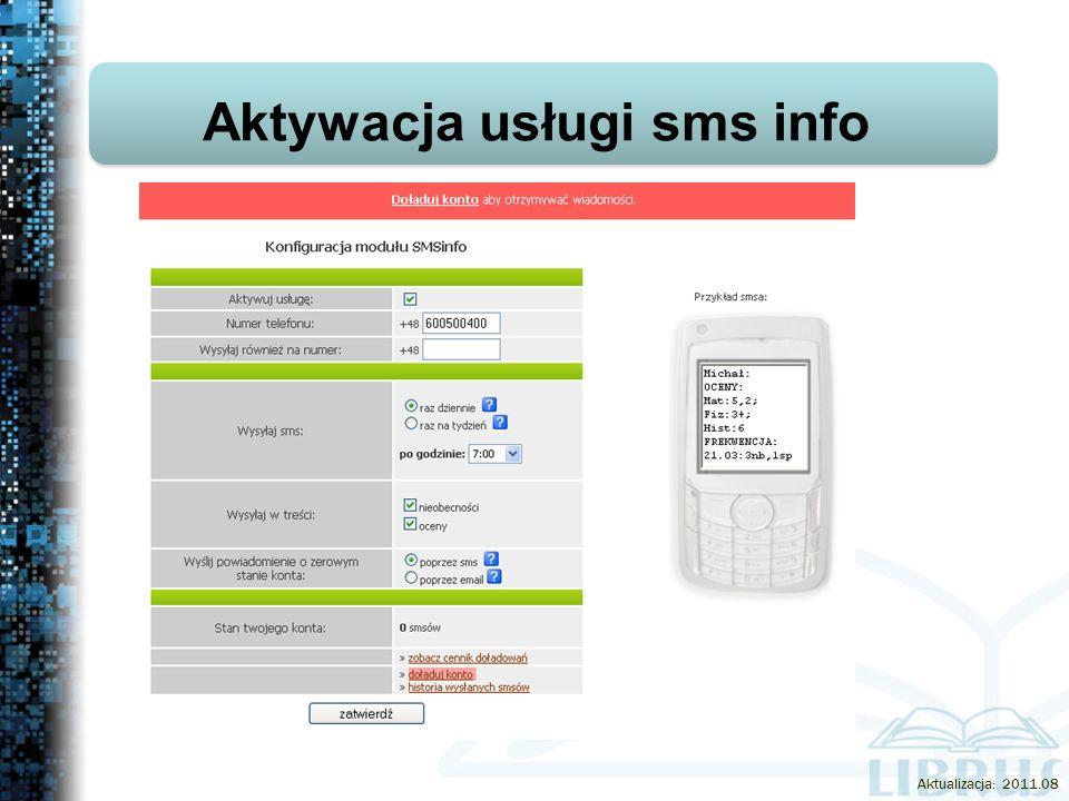Aktywacja usługi sms info Aktualizacja: 2011.08
