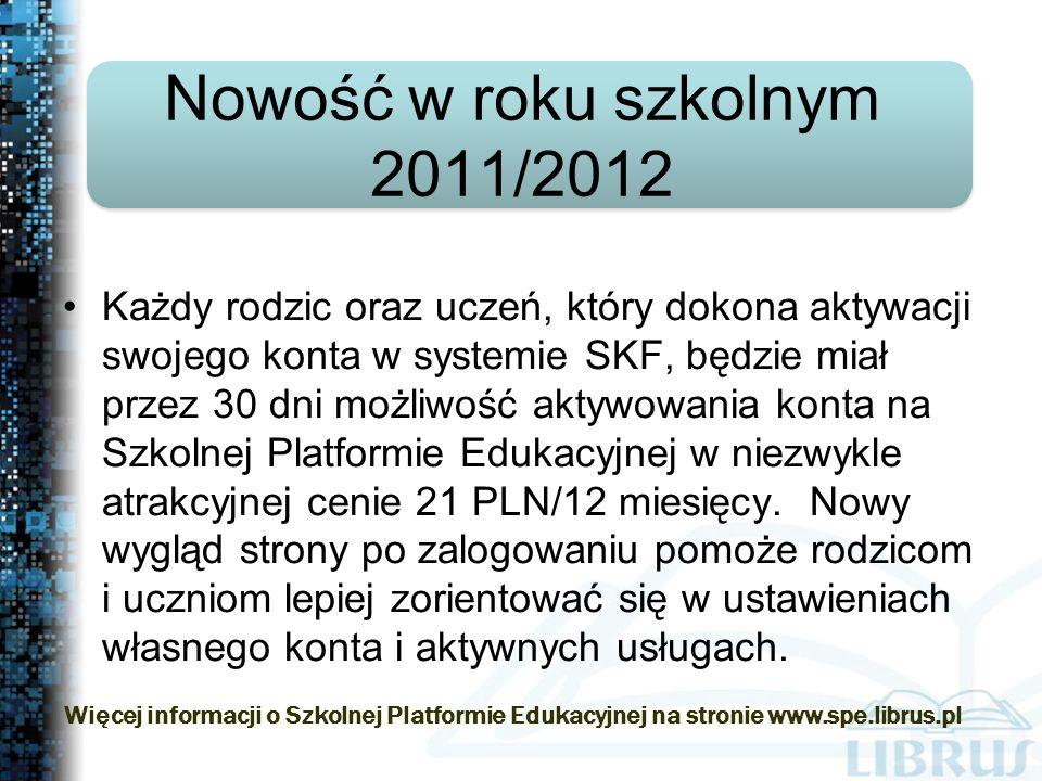 Każdy rodzic oraz uczeń, który dokona aktywacji swojego konta w systemie SKF, będzie miał przez 30 dni możliwość aktywowania konta na Szkolnej Platformie Edukacyjnej w niezwykle atrakcyjnej cenie 21 PLN/12 miesięcy.