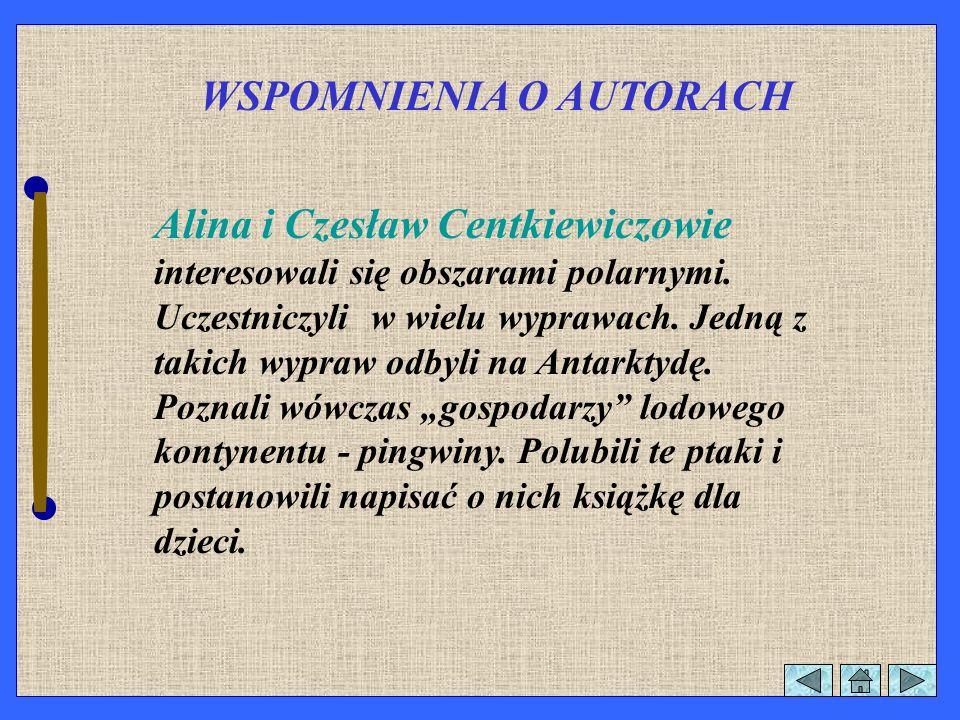 Alina i Czesław Centkiewiczowie BIURO WYDAWNICZE RUCH WARSZAWA 1963