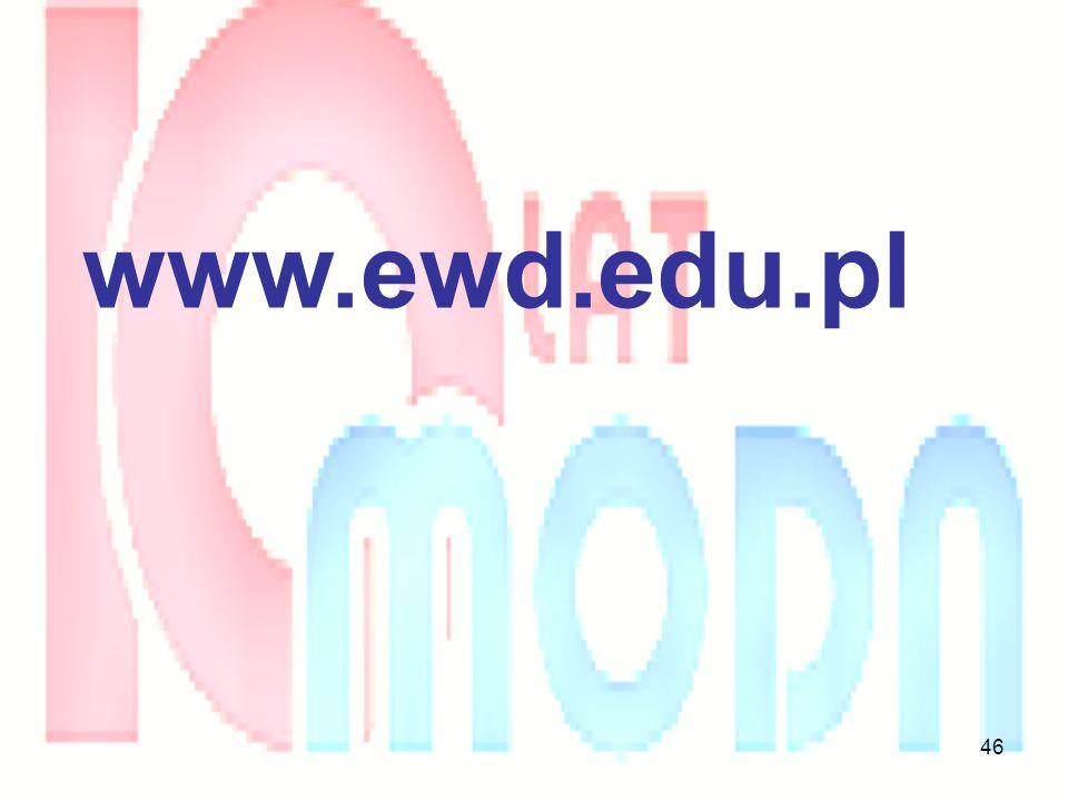 46 www.ewd.edu.pl